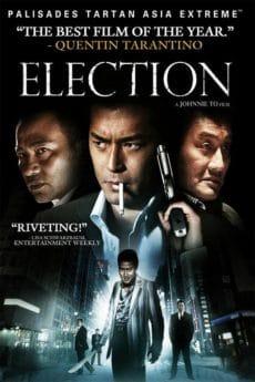 Election (Hak se wui.) (2005)