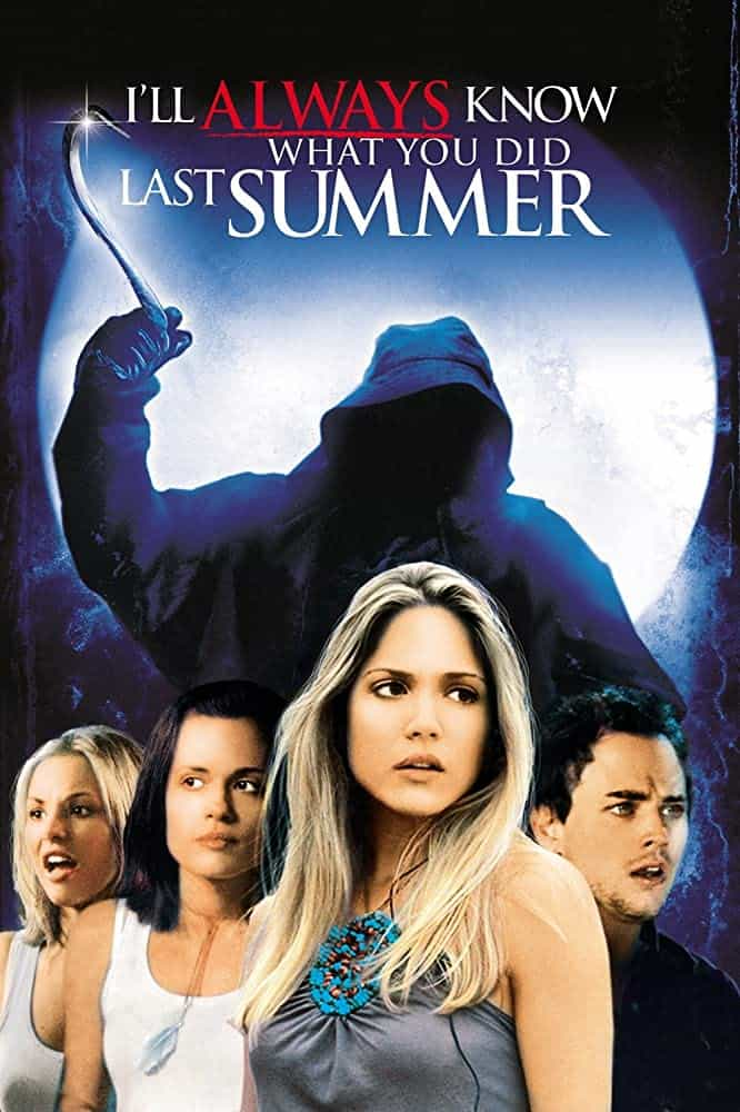 I ll Always Know What You Did Last Summer