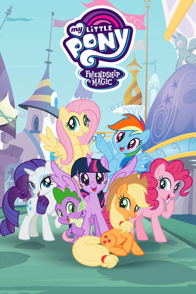 My Little Pony Friendship Is Magic